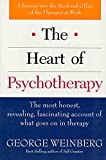 Weinberg, George: The Heart of Psychotherapy: A Journey into the Mind and Office of the Therapist at Work