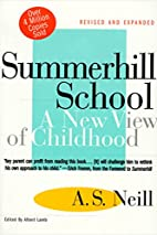 Summerhill School: A New View of Childhood…