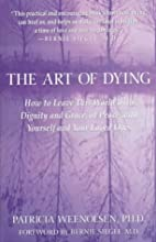 The Art of Dying: How to Leave This World…