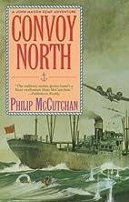 Convoy North (Convoy Series) by Philip…