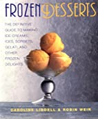Frozen Desserts: The definitive guide to…