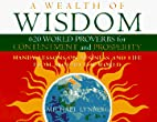 A Wealth of Wisdom: 620 World Proverbs for…