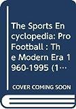 Neft, David S.: The Sports Encyclopedia: Pro Football : The Modern Era 1960-1995 (14th ed)