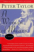 A Woman of Means: A Novel by Peter Taylor