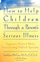 How to Help Children Through a Parent's…