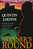 Jardine, Quintin: Skinner&#39;s Round