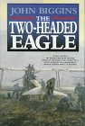 Biggins, John: The Two-Headed Eagle