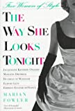 Fowler, Marian: The Way She Looks Tonight: Five Women of Style