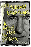 Bockris, Victor: With William Burroughs: A Report From the Bunker