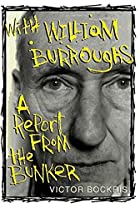 With William Burroughs: A Report From the…