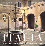 Benn, Oliver: Italia: The Art of Living Italian Style