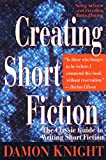 Knight, Damon Francis: Creating Short Fiction