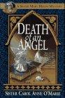 O'Marie, Carol Anne: Death of an Angel: A Sister Mary Helen Mystery