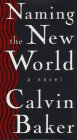 Baker, Calvin: Naming the New World
