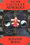 White, Suzanne: New Chinese Astrology