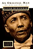 Clegg, Claude Andrew: An Original Man: The Life and Times of Elijah Muhammad