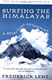 Lenz, Frederick: Surfing the Himalayas