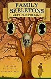 MacPherson, Rett: Family Skeletons (Torie O'Shea Mysteries, No. 1)