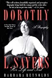 Reynolds, Barbara: Dorothy L. Sayers: Her Life and Soul
