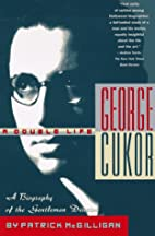 George Cukor: A Double Life: A Biography of…