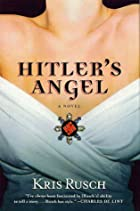 Hitler's Angel by Kristine Kathryn Rusch