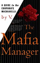 The Mafia Manager : A Guide to the Corporate…