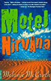 McGrath, Melanie: Motel Nirvana: Dreaming of the New Age in the American Desert