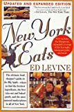 Levine, Ed: New York Eats (More): The Food Shopper's Guide to the Freshest Ingredients, the Best Take-Out and Baked Goods, and the Most Unusual Marketplaces in All of New York