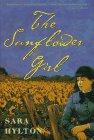 The Sunflower Girl by Sara Hylton