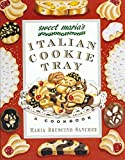 Sanchez, Maria Bruscino: Sweet Maria's Italian Cookie Tray