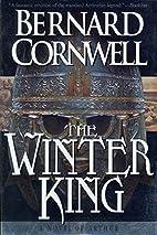 The Winter King: A Novel of Arthur (The…