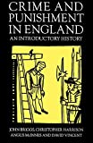 Briggs, John: Crime and Punishment in England, 1100-1990: An Introductory History