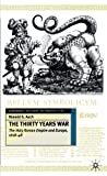 Asch, Ronald: The Thirty Years War: The Holy Roman Empire and Europe, 1618-48