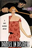 Dunn, Carola: Damsel in Distress (Daisy Dalrymple Mysteries, No. 5)