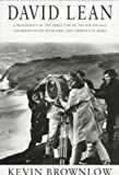 Brownlow, Kevin: David Lean: A Biography