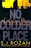 Rozan, S. J.: No Colder Place