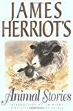 Herriot, James: James Herriot&#39;s Animal Stories