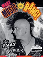Make The Music Go Bang!: The Early L.A. Punk…