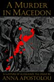 Apostolou, Anna: Murder in Macedon