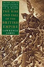 The Rise and Fall of the British Empire by…