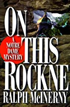 On This Rockne: A Notre Dame Mystery by…
