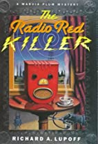 The Radio Red Killer by Richard A. Lupoff