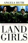 Land Girls by Angela Huth