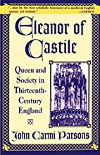 Eleanor of Castile: Queen and Society in…