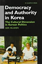 Democracy and Authority in Korea: The…