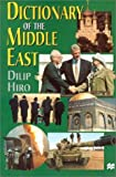 Hiro, Dilip: Dictionary of the Middle East