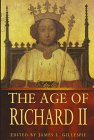 Gillespie, James L.: The Age of Richard II