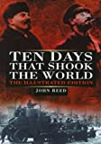 Reed, John: Ten Days That Shook the World