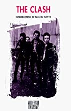 The Clash by Paul Du Noyer