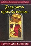 Emerson, Kathy Lynn: Face Down Upon an Herbal (Elizabethan Mysteries)